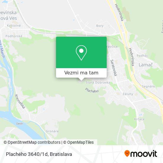Plachého 3640/1d mapa