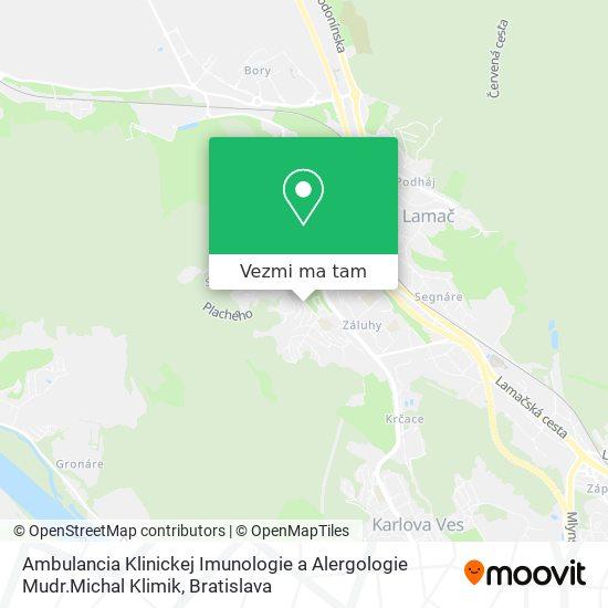 Ambulancia Klinickej Imunologie a Alergologie Mudr.Michal Klimik mapa