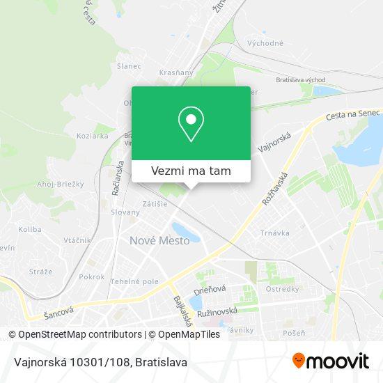 Vajnorská 10301/108 mapa