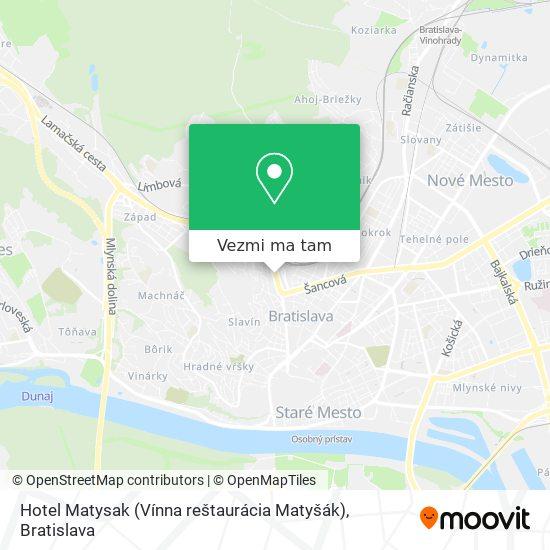 Hotel Matysak (Vínna reštaurácia Matyšák) mapa