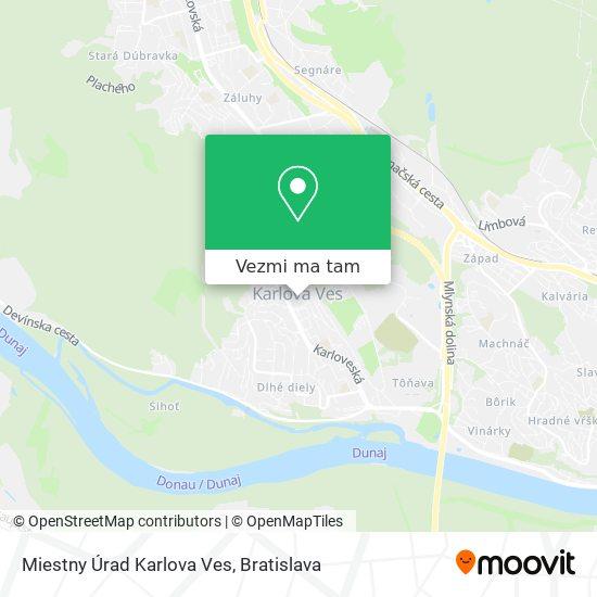 Miestny Úrad Karlova Ves mapa