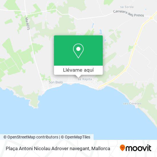 Mapa Plaça Antoni Nicolau Adrover navegant