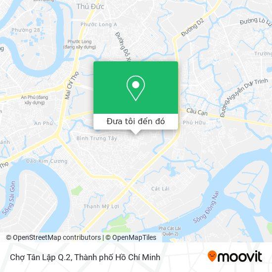 Bản đồ Chợ Tân Lập Q.2