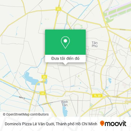 Bản đồ Domino's Pizza Lê Văn Quới