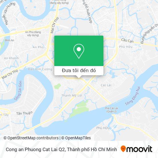 Bản đồ Cong an Phuong Cat Lai Q2