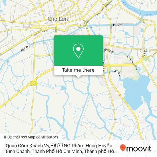 Bản đồ Quán Cơm Khánh Vy, ĐƯỜNG Phạm Hùng Huyện Bình Chánh, Thành Phố Hồ Chí Minh