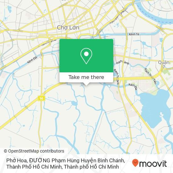 Bản đồ Phở Hoa, ĐƯỜNG Phạm Hùng Huyện Bình Chánh, Thành Phố Hồ Chí Minh