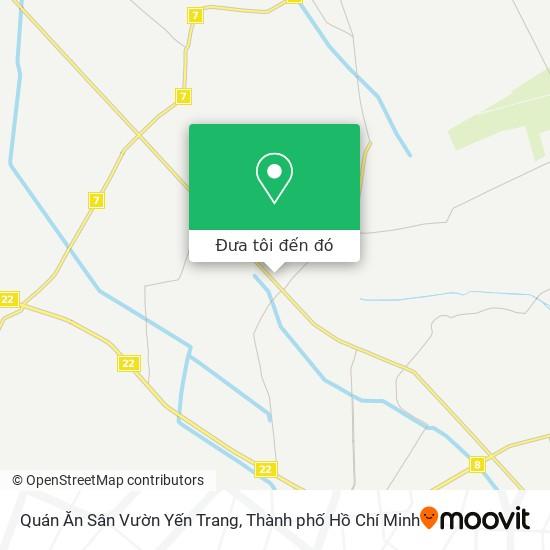 Bản đồ Quán Ăn Sân Vườn Yến Trang
