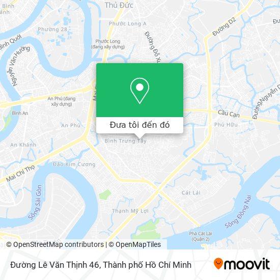 Bản đồ Đường Lê Văn Thịnh 46