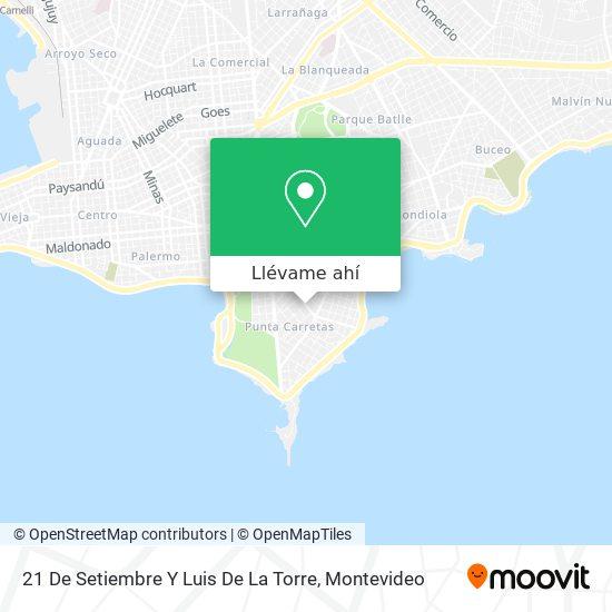 Mapa de 21 De Setiembre Y Luis De La Torre