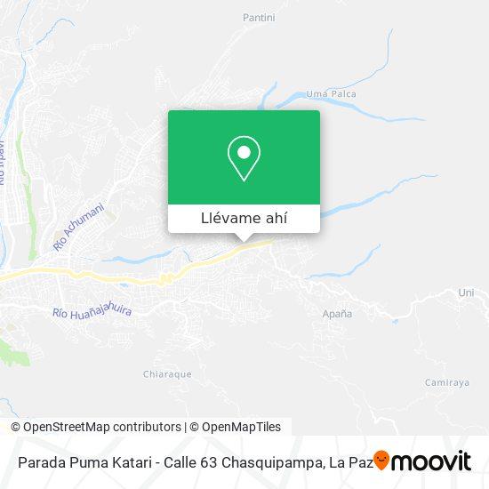 Mapa de Parada Puma Katari - Calle 63 Chasquipampa