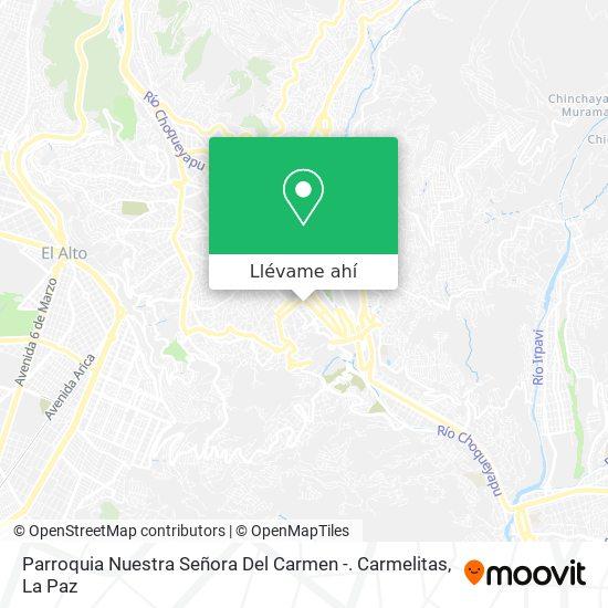 Mapa de Parroquia Nuestra Señora Del Carmen -.  Carmelitas