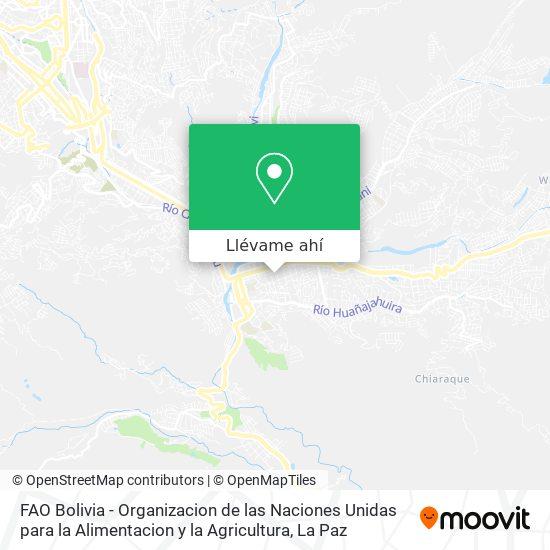 Mapa de FAO Bolivia - Organizacion de las Naciones Unidas para la Alimentacion y la Agricultura