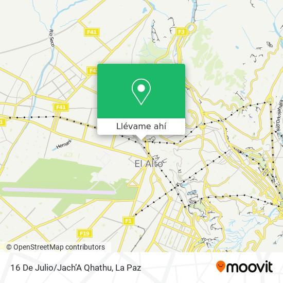 Mapa de 16 De Julio/Jach'A Qhathu