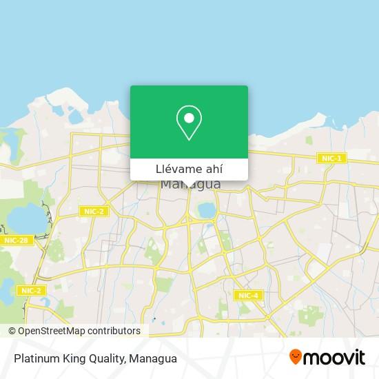 Mapa de Platinum King Quality