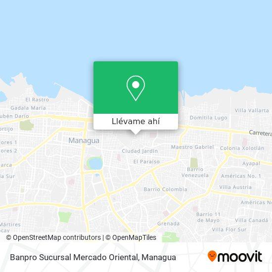 Mapa de Bampro Sucursal Mercado Oriental