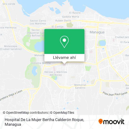 Mapa de Hospital De La Mujer Bertha Calderón Roque
