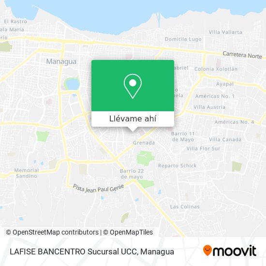 Mapa de LAFISE BANCENTRO Sucursal UCC