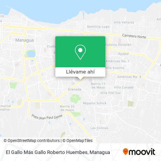 Mapa de El Gallo Más Gallo Roberto Huembes