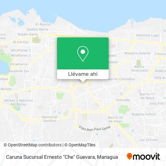 """Mapa de Caruna Sucursal Ernesto """"Che"""" Guevara"""