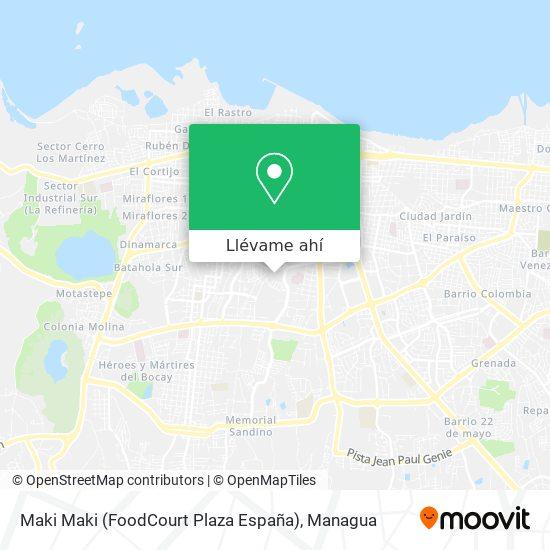 Mapa de Maki Maki (FoodCourt Plaza España)