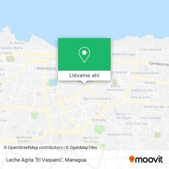 "Mapa de Leche Agria ""El Vaquero"""