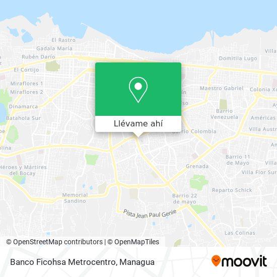 Mapa de Banco Ficohsa Metrocentro