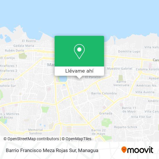 Mapa de Barrio Francisco Meza Rojas Sur