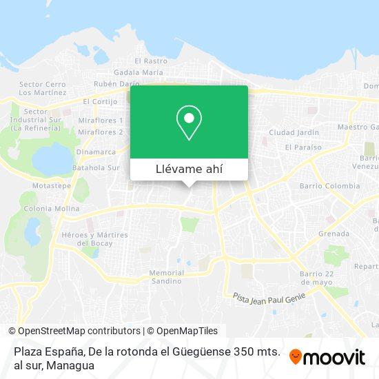 Mapa de Plaza España, De la rotonda el Güegüense 350 mts. al sur