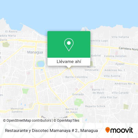 Mapa de Restaurante y Discotec Mamanaya # 2.