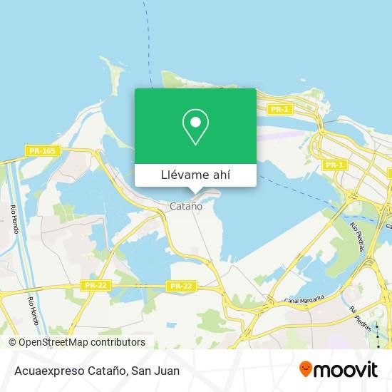 Mapa de Acuaexpreso Cataño