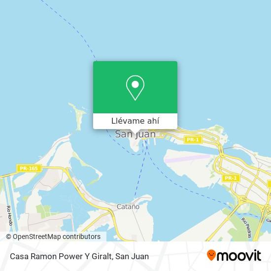 Mapa de Casa Ramon Power Y Giralt