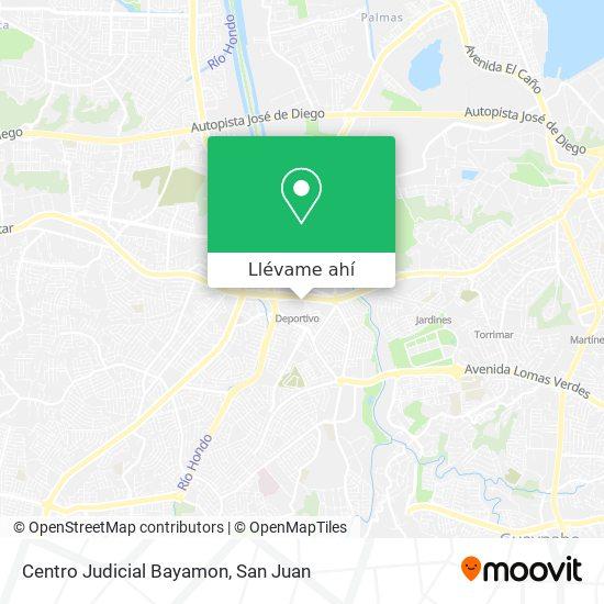 Mapa de Centro Judicial Bayamon