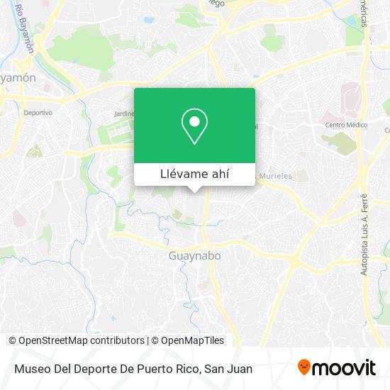 Mapa de Museo Del Deporte De Puerto Rico