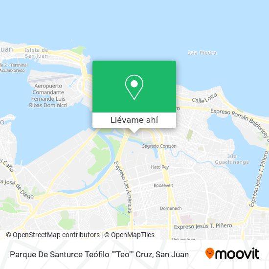 "Mapa de Parque De Santurce Teófilo ""Teo"" Cruz"