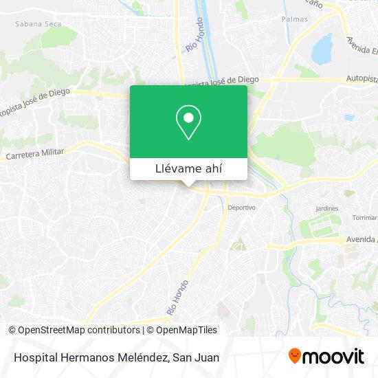 Mapa de Hospital Hermanos Meléndez