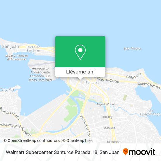 Mapa de Walmart Supercenter Santurce Parada 18