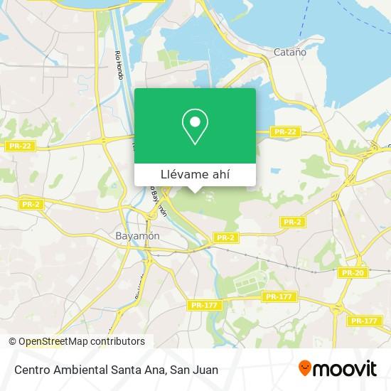 Mapa de Centro Ambiental Santa Ana