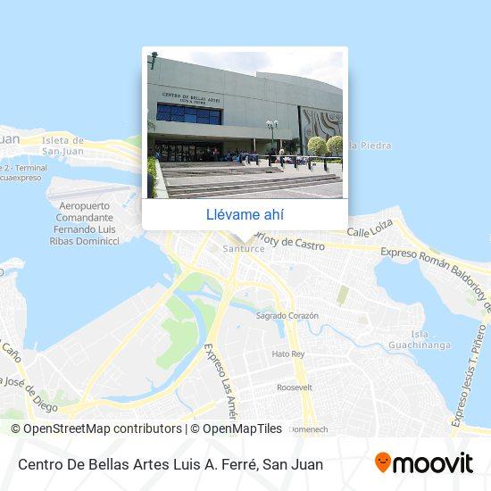 Mapa de Centro De Bellas Artes Luis A. Ferré