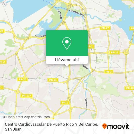 Mapa de Centro Cardiovascular De Puerto Rico Y Del Caribe
