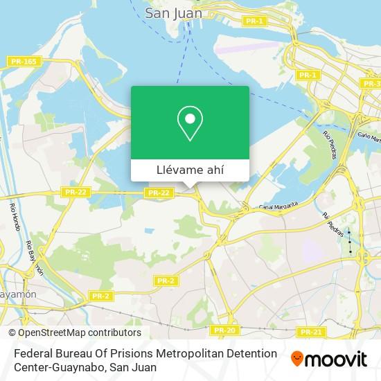 Mapa de Federal Bureau Of Prisions Metropolitan Detention Center-Guaynabo