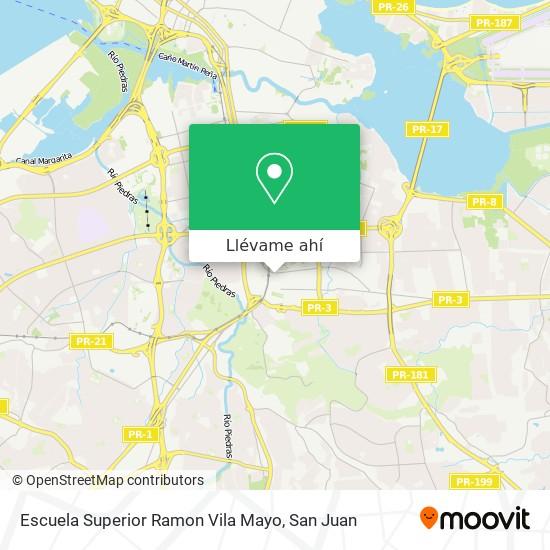 Mapa de Escuela Superior Ramon Vila Mayo