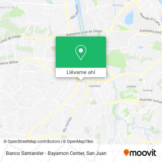 Mapa de Banco Santander - Bayamon Center
