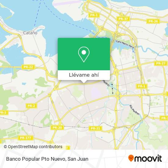 Mapa de Banco Popular Pto Nuevo