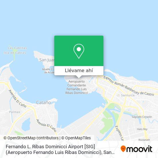 Mapa de Fernando L. Ribas Dominicci Airport [SIG] (Aeropuerto Fernando Luis Ribas Dominicci)