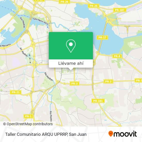 Mapa de Taller Comunitario ARQU UPRRP