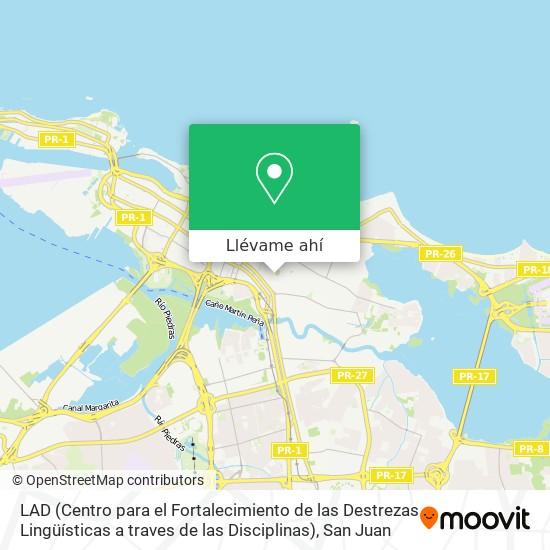 Mapa de LAD (Centro para el Fortalecimiento de las Destrezas Lingüísticas a traves de las Disciplinas)