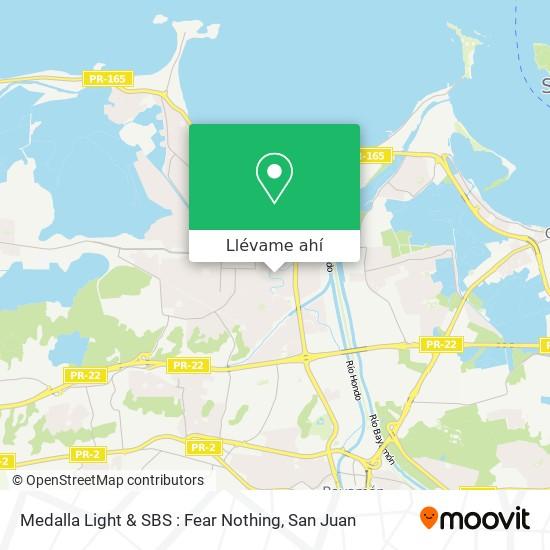 Mapa de Medalla Light & SBS :  Fear Nothing