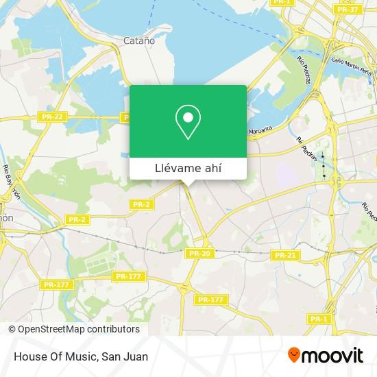 Mapa de House Of Music