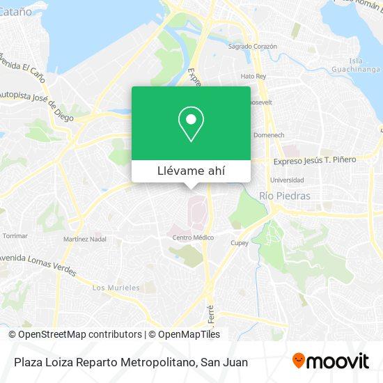 Mapa de Plaza Loiza Reparto Metropolitano
